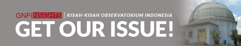 Banner GNFInsights - Kisah Observatorium Indonesia