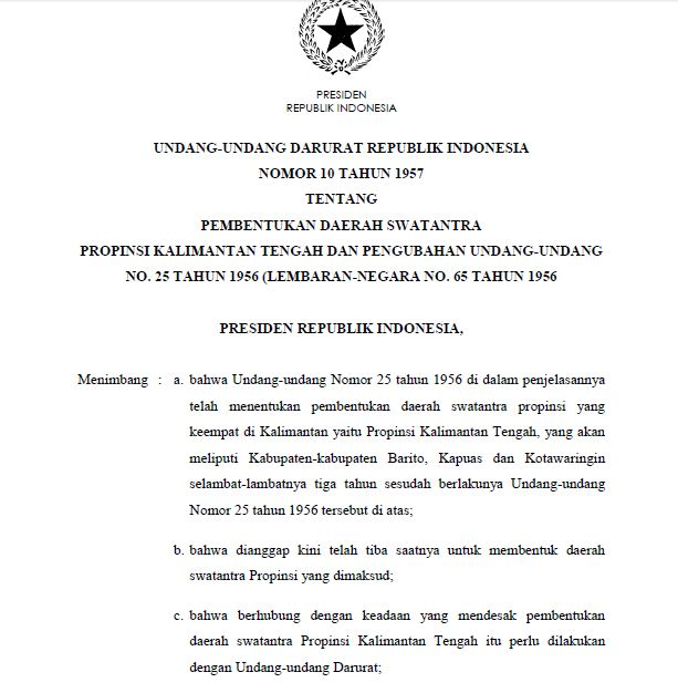 Undang-Undang Darurat No. 10 Tahun 1957 Tentang Pembentukan Provinsi Kalimantan Tengah.