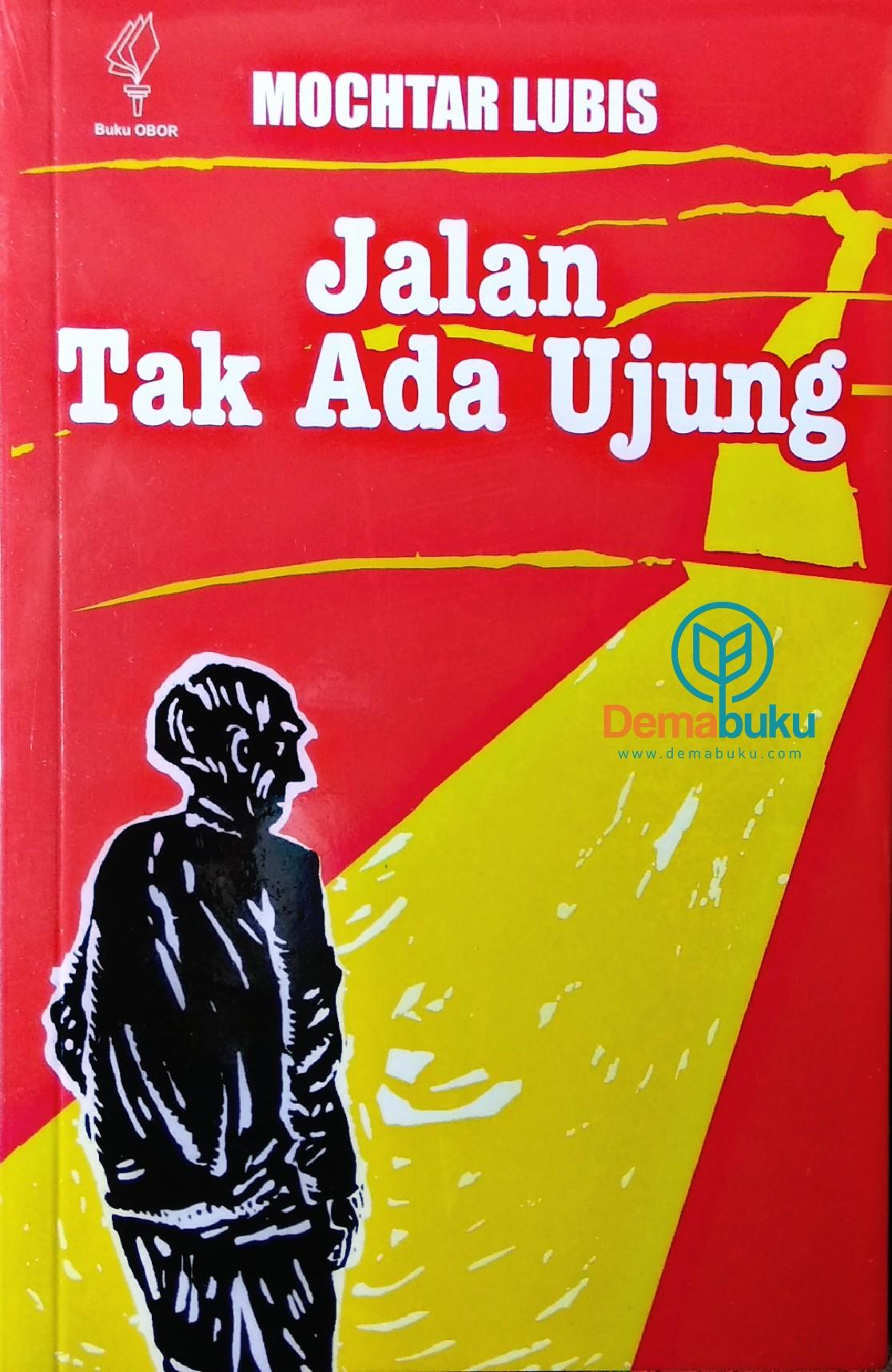 Novel Klasik Jalan Tak Ada Ujung