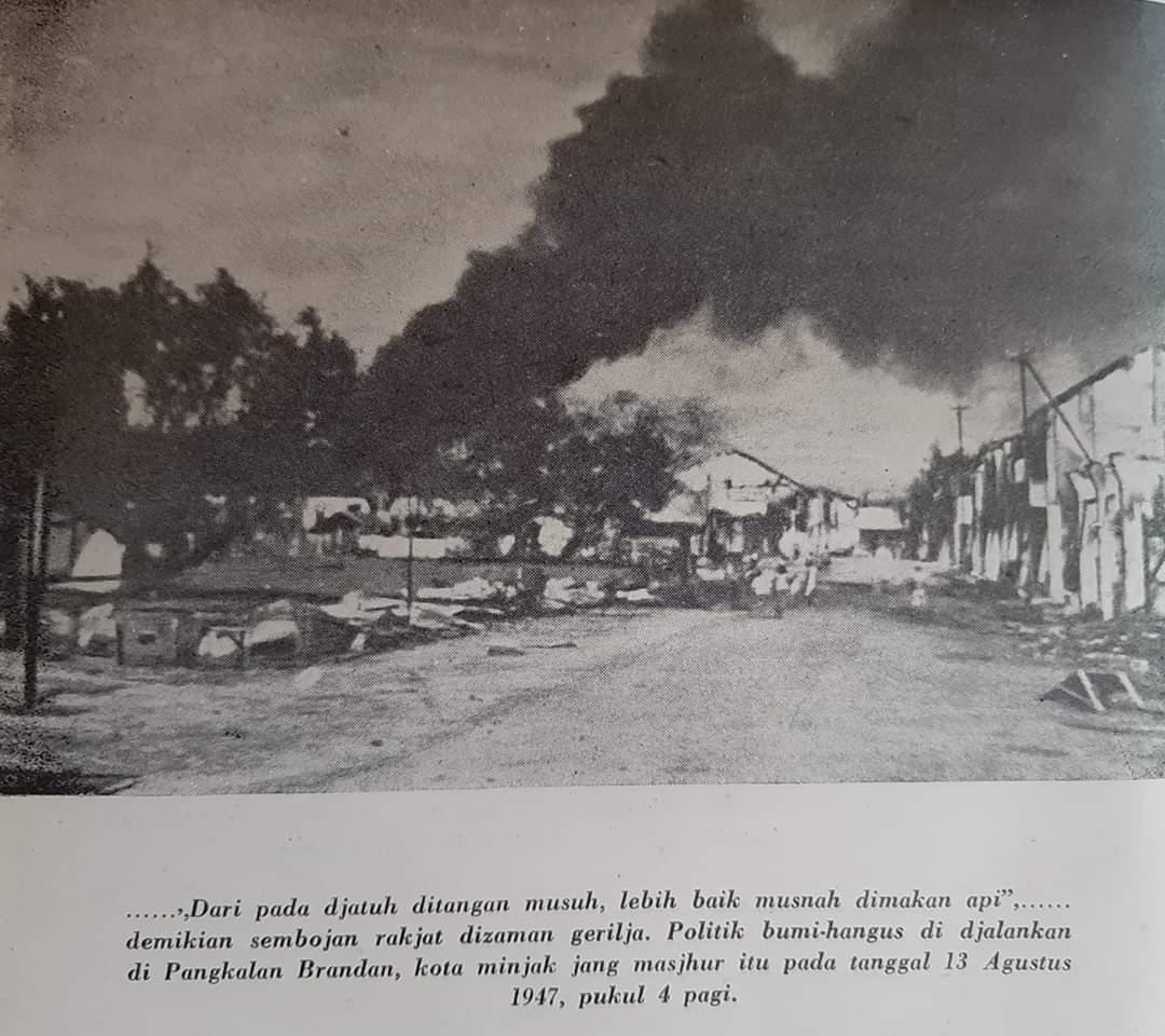 Pangkalan Brandan dibumihanguskan pejuang Indonesia daerah Langkat pada 13 Agustus 1947.