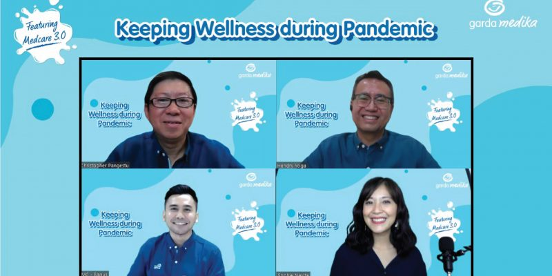 ''Keeping Wellness During Pandemic''