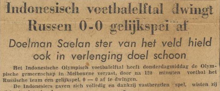 Sebuah artikel surat kabar berbahasa Belanda mengabarkan Maulwi Saelan menjadi pemain terbaik pertandingan.