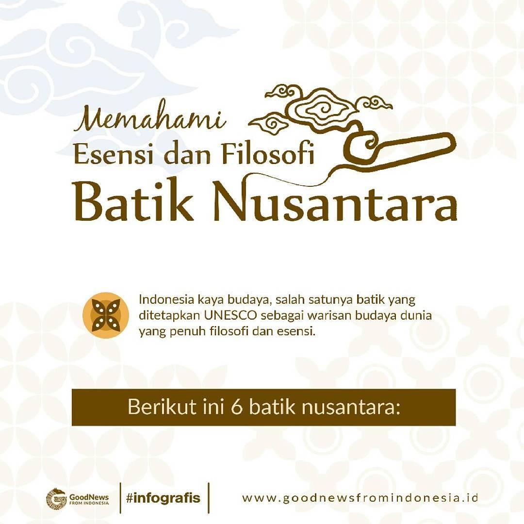 Memahami Esensi Dan Filosofi Batik Nusantara Good News From