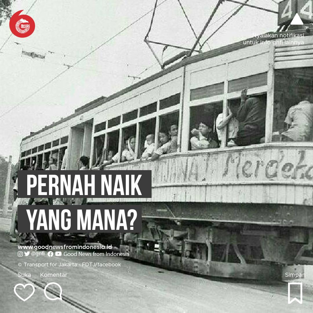 Ragam Transportasi 'Djadoel' di Jakarta, Apa Kabarnya Kini?