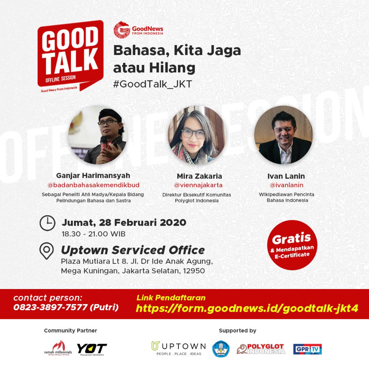Good Talk Ingatkan Pentingnya Menjaga Bahasa Ibu