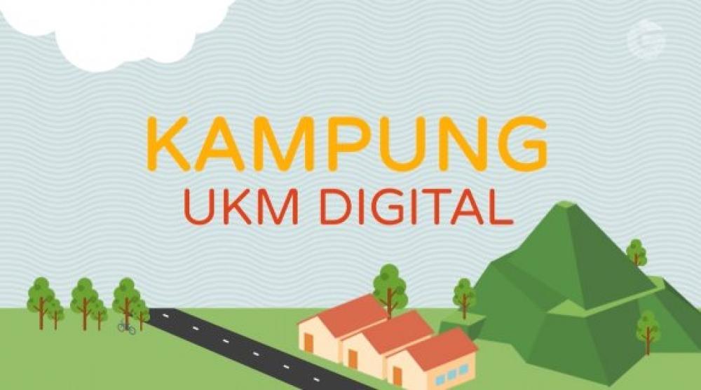 Ikut Majukan UKM Indonesia, Akan Ada 300 Kampung UKM Digital di Indonesia