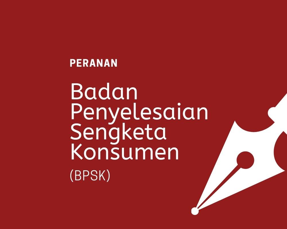 Begini Alur Pengaduan Sengketa di BPSK