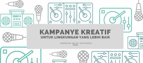 Kampanye Kreatif Untuk Lingkungan Yang Lebih Baik