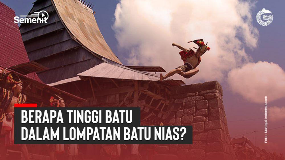 Berapa Tinggi Batu dalam Lompat Batu Nias? | Good News From Indonesia