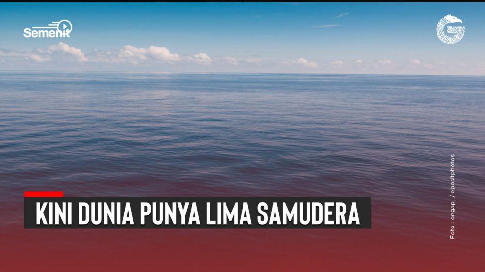 Kini Dunia Punya Lima Samudera | Good News From Indonesia