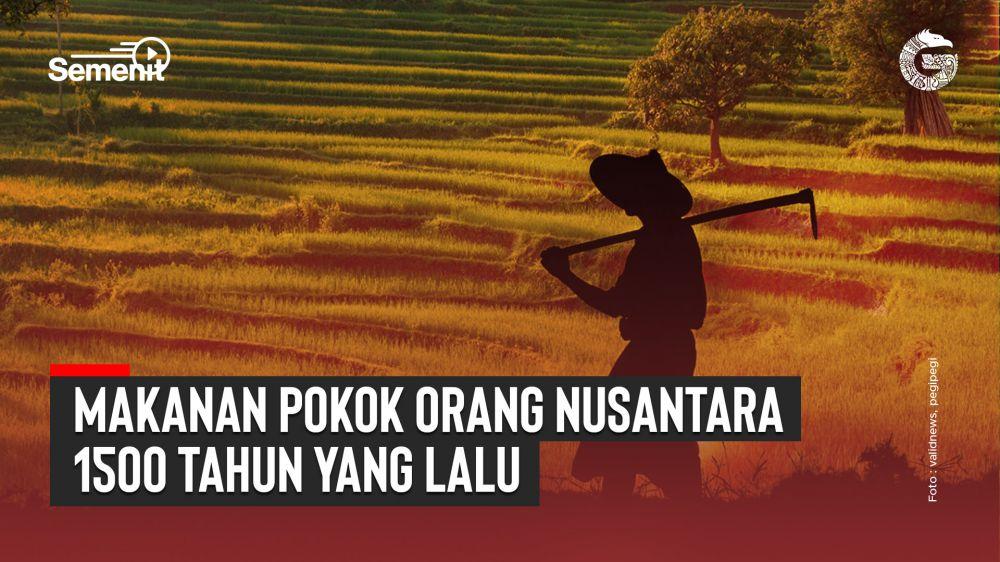 Makanan Pokok Orang Nusantara 1500 Tahun Lalu | Good News From Indonesia