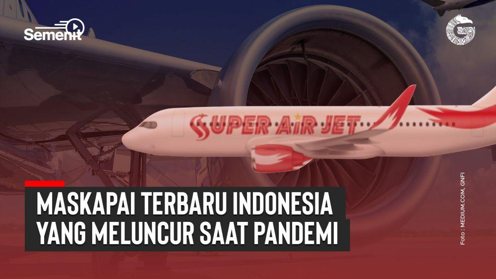 Maskapai Baru yang Meluncur di Indonesia Saat Pandemi | Good News From Indonesia