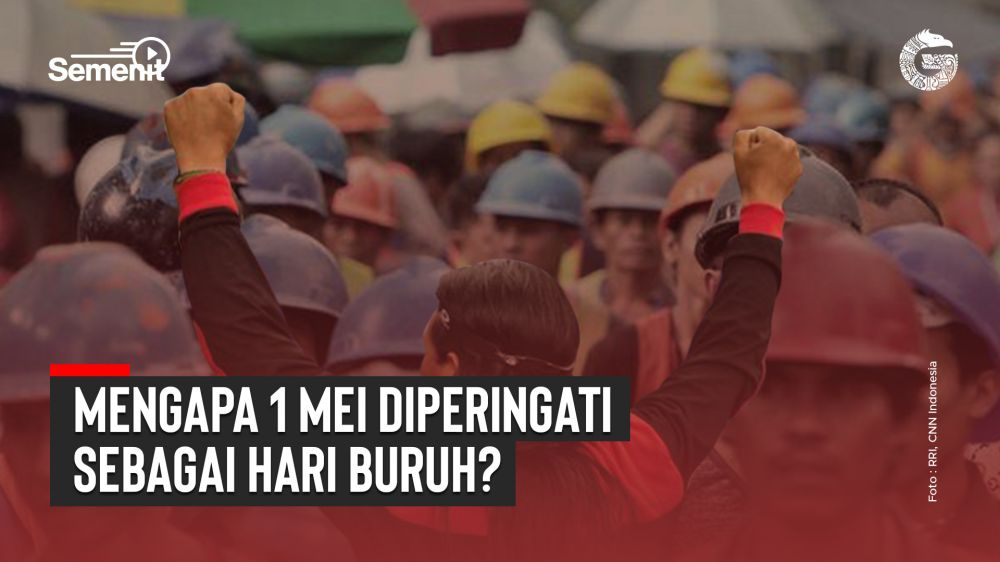 Mengapa 1 Mei Diperingati Sebagai Hari Buruh? | Good News From Indonesia