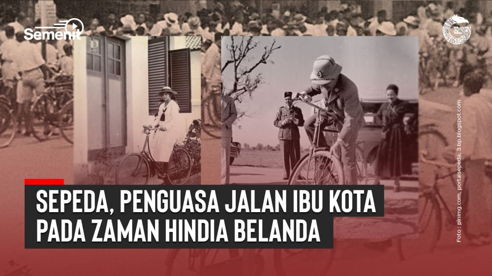 Sepeda, Penguasa Jalan Ibu Kota pada Zaman Hindia Belanda   Good News From Indonesia