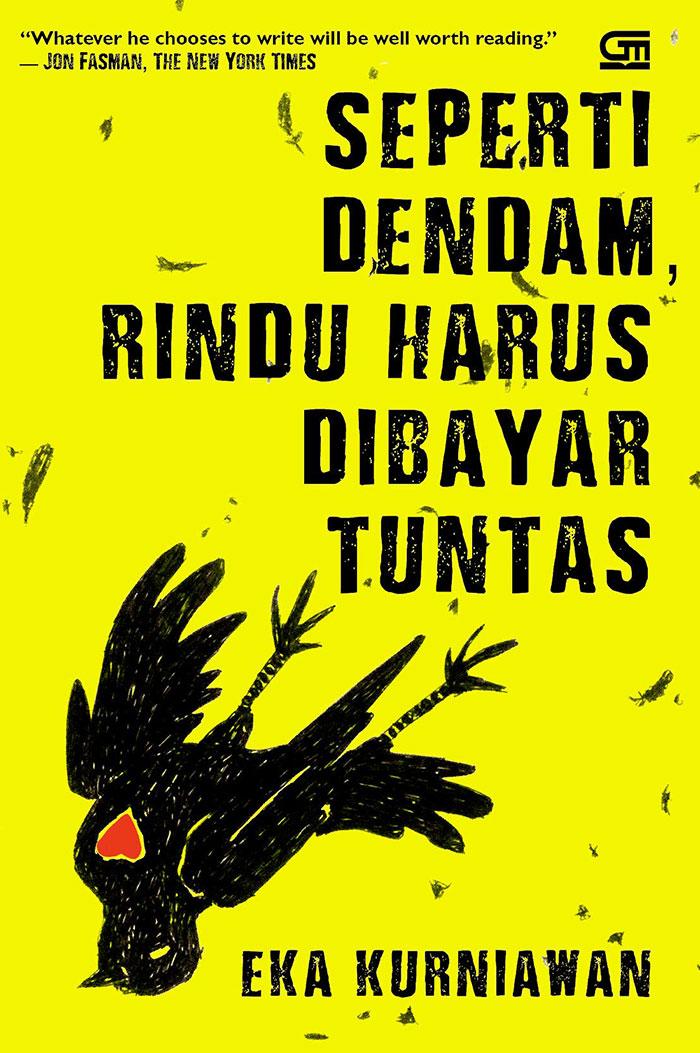 Novel ketiga Eka Kurniawan diadopsi menjadi film. (ekakurniawan.com)