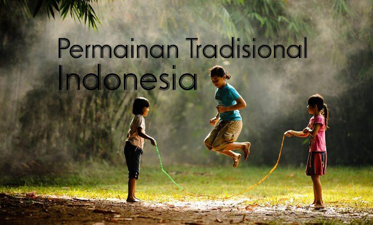 Permainan Tradisional Sebagai Bagian Dari Budaya Indonesia