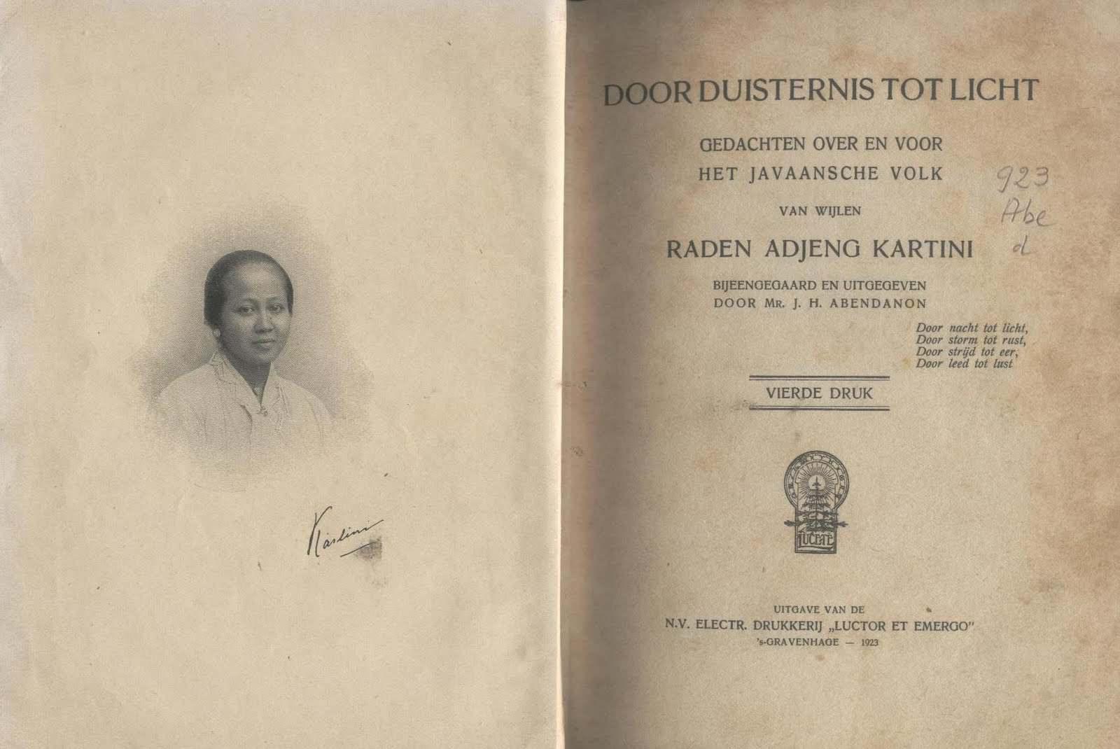 Beberapa surat Kartini kepada sahabat penanya di Belanda dibukukan pertama kali dalma bahasa Belanda