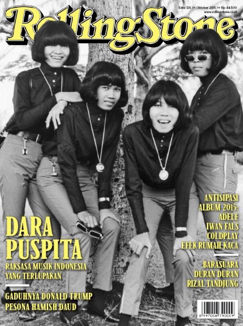 Gambar sampul depan majalah Rolling Stone Indonesia edisi Oktober 2015 yang menampilkan Dara Puspita. Band wanita tersebut berhasil mengukuhkan dua karyanya di dalam 150 Lagu Terbaik Sepanjang Masa di Indonesia © Rolling Stone Indonesia